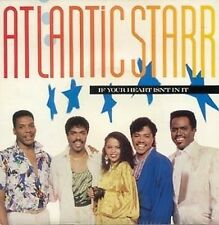 ATLANTIC STARR - IF YOUR HEART.- A&M - U.K 45 + PIC.SLV