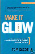 Make It Glow by Tom DeCotiis Advance Edition!