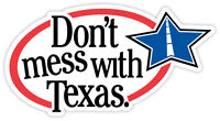 "Don't mess with Texas sticker decal 6"" x 3"""