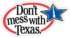 """Don't mess with Texas sticker decal 6"""" x 3"""""""