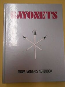 BAYONETS FROM JANZEN'S NOTEBOOK Reference Book Hardcover 5th Printing 1997