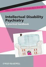 Intellectual Disability Psychiatry: A Practical Handbook: By Hassiotis, Angel...