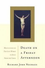 USED (GD) Death On A Friday Afternoon: Meditations On The Last Words Of Jesus Fr