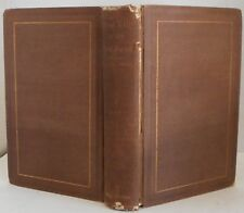 Tent Life in The Holy Land by William C. Prime Vintage travel illustrated 1858