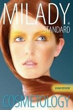 Exam Review for Milady Standard Cosmetology 2012 Milady Standard Cosmetology Ex