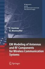 EM Modeling of Antennas and RF Components for Wireless Communication Systems:...