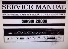 Sansui 2000A stéréo tuner service amp manuel inc blk diag imprimé bound anglais