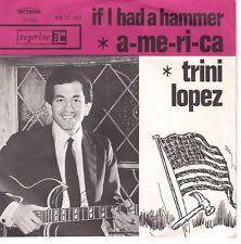 7inch TRINI LOPEZ if I had a hammer HOLLAND EX 60'S  (S0755)