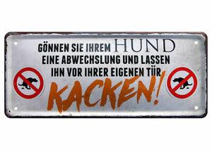 Blechschild lustige Sprüche Schild Hund Abwechslung Kacken Tür Hundekot 28x12cm