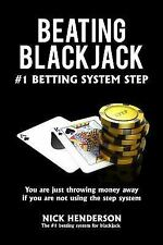 Beating Blackjack : The #1 Betting System Step: By Henderson, Nick
