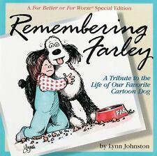 Remembering Farley, Lynn Johnston, 0836213092, Book, Acceptable