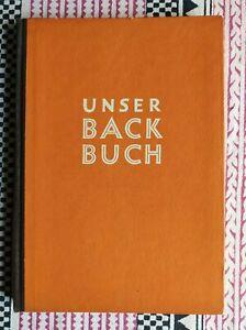 Paula E. Fuchs: DDR Unser Backbuch- Rezeptbuch für die Haushaltsbäckerei, 1953