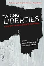 Taking Liberties: A History of Human Rights in Canada-ExLibrary