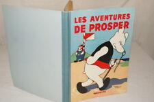 LES AVENTURES DE PROSPER ALAIN SAINT OGAN 1933 BD