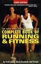 Complete Book of Running and Fitness: The New York Road Runners Club Complete Bo