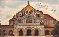 STANFORD UNIVERSITY CALIFORNIA MEMORIAL CHURCH POSTCARD1927