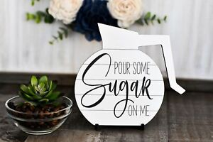Pour Some Sugar On Me | Love is Brewing | Coffee Bar Sign | Kitchen Sign | Farmh