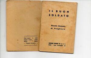 LIBRETTO MILITARE - IL BUON SOLDATO - UNIONE DONNE A. C. I.  -  ANNO 1940