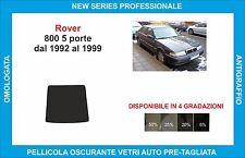 pellicole oscuranti vetri rover 800 5p dal 1992-1999 kit lunotto