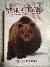 Bear Attacks: Their Causes and Avoidance (revised edition) by Stephen