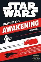 Star Wars: The Force Awakens: Before the Awakeni, Rucka, Greg, Excellent