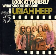 "7"" Uriah Heep – Look At Yourself // Germany 1972"