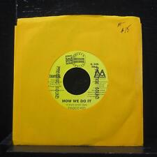 "Frisco Kid / Harry Toddler - How We Do It / Want I 7"" Mint- G 306 Vinyl 45"