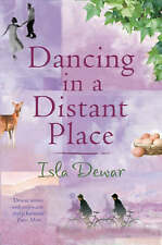 Dancing in a Distant Place by Isla Dewar, Book, New (Paperback)