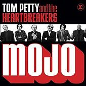 TOM PETTY AND THE HEARTBREAKERS: MOJO DIGIPAK CD! [2010 REPRISE]  NEAR MINT