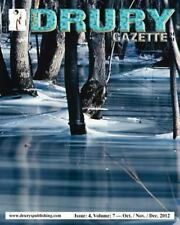 The Drury Gazette: Issue 4, Volume 7 - October / November / December 2012 by...