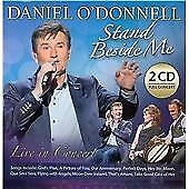 Daniel O'Donnell - Stand Beside Me (Live in Concert/Live Recording, 2014)