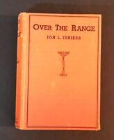 Ion L Idriess - Over The Range - hb 1937