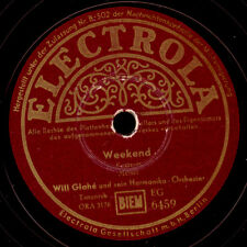WILL GLAHE & Harmonika-Orch. Weekend/ogni ora senza diich gomma lacca s9184