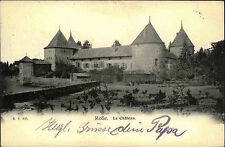 Rolle Schweiz Waadt AK 1905 Le Château Schloss Palast Graf von Savoyen Bauwerk