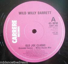 """Wild Willy Barrett ~ viejo Joe Clarke ~ 12"""" de un"""