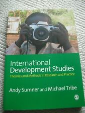 Sumner, A.:International Development Studies:Theories and Methods in Research