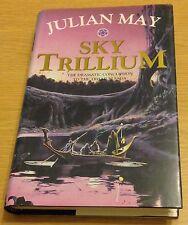 SKY TRILLIUM Julian May Book (Hardback) Trillium Saga