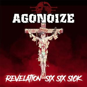 AGONOIZE Revelation Six Six Sick LIMITED 2CD Digipack 2021
