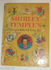 Shirley Temple's Favorite Tales 1958 Great Color Illustrations! Nice See!
