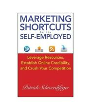 "Patrick Schwerdtfeger ""Marketing Shortcuts for the Self-Employed"""