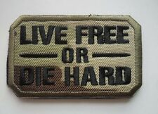 LIVE FREE OR DIE HARD USA ARMY U.S. TACTICAL MILITARY EMBROIDERED PATCH SK  568
