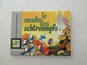 SCHTROUMPFS LE MOULIN DES SCHTROUMPFS BE/TBE COLLECTION DU CARROUSEL 1967