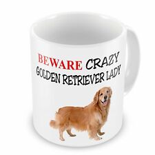 Beware Crazy GOLDEN RETRIEVER LADY Funny Novelty Gift Mug
