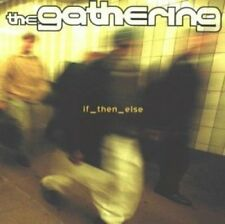 Gathering | CD | If_then_else (2000) ...