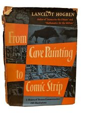 From Cave Painting to Comic Strips Hogben 1949 First Edition 1st Printing