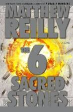 The Six Sacred Stones: A Novel, Matthew Reilly, Good Condition, Book