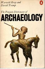 Penguin Dictionary of Archaeology by Warwick Bray & David Tramp (Paperback 1978)
