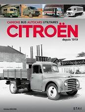 CAMIONS BUS AUTOCARS UTILITAIRES CITROEN DEPUIS 1919 - livre Etat - NEUVE PORT