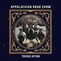 Appalachian Road Show - Tribulation [New CD]