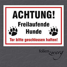 Warnschild - ACHTUNG! - Freilaufende Hunde - Tor bitte... 220 x 150 mm - FZ3015